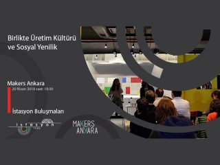 Istasyon Talks – Maker Culture and Social Innovation