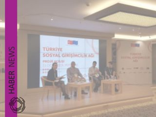 Turkey Social Entrepreneurship Network Project Opening Event